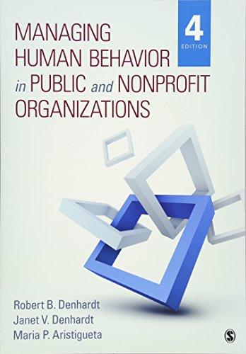 9781483359298: Managing Human Behavior in Public and Nonprofit Organizations