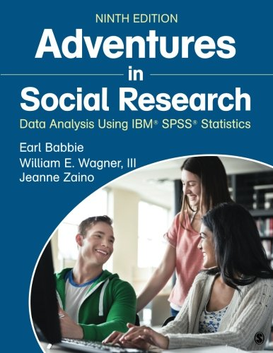 9781483359588: Adventures in Social Research: Data Analysis Using IBM® SPSS® Statistics