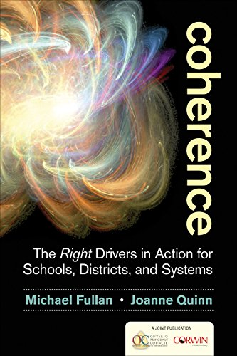 9781483364957: Coherence: The Right Drivers in Action for Schools, Districts, and Systems