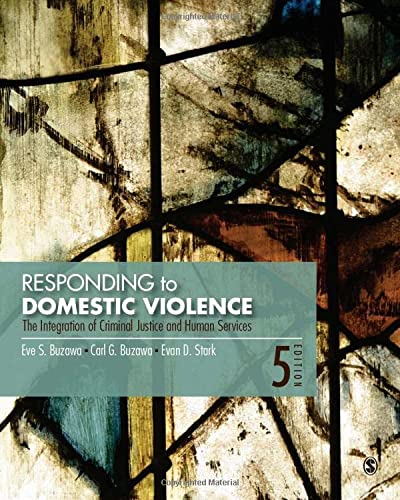 9781483365305: Responding to Domestic Violence: The Integration of Criminal Justice and Human Services