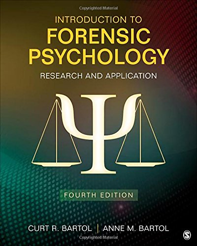 9781483365312: Introduction to Forensic Psychology: Research and Application