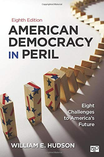 9781483368580: American Democracy in Peril: Eight Challenges to America′s Future