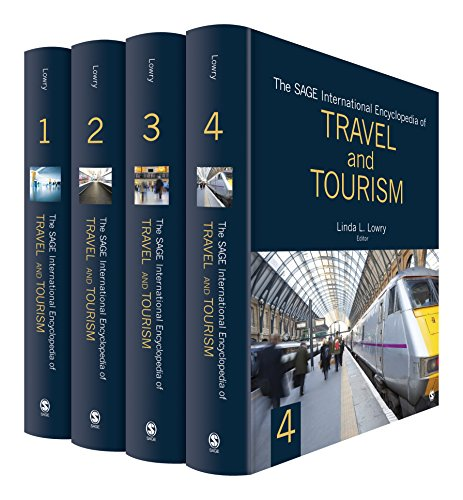 The SAGE International Encyclopedia of Travel and: SAGE Publications, Inc