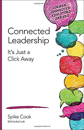 9781483371689: Connected Leadership: It's Just a Click Away (Corwin Connected Educators Series)