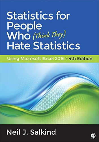 9781483374086: Statistics for People Who (Think They) Hate Statistics: Using Microsoft Excel 2016