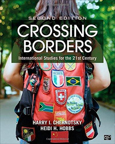Crossing Borders; International Studies for the 21st