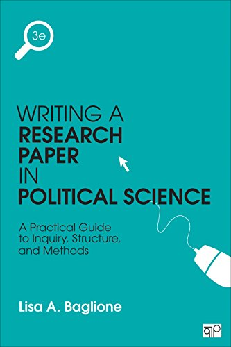 9781483376165: Writing a Research Paper in Political Science: A Practical Guide to Inquiry, Structure, and Methods