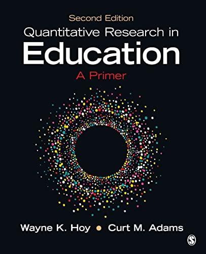 Quantitative Research in Education: A Primer: Hoy, Wayne K; Adams, Curt M
