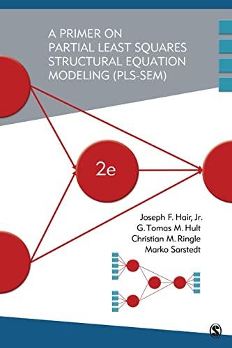 9781483377445: A Primer on Partial Least Squares Structural Equation Modeling (PLS-SEM)