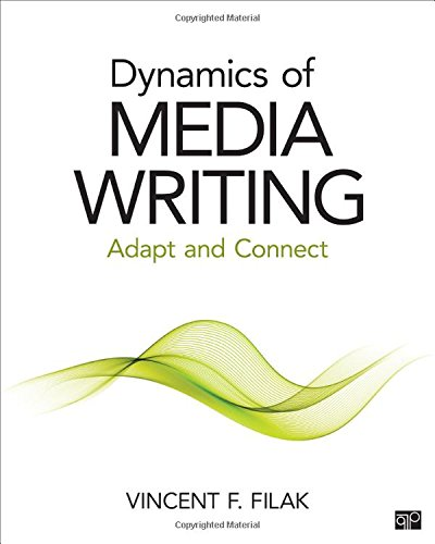 9781483377605: Dynamics of Media Writing: Adapt and Connect