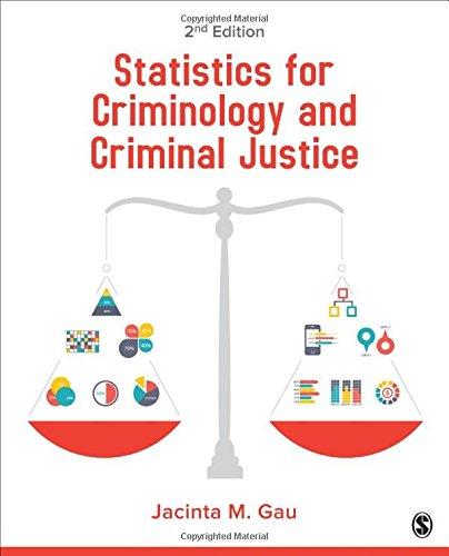 9781483378459: Statistics for Criminology and Criminal Justice