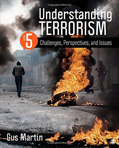 9781483378985: Understanding Terrorism: Challenges, Perspectives, and Issues