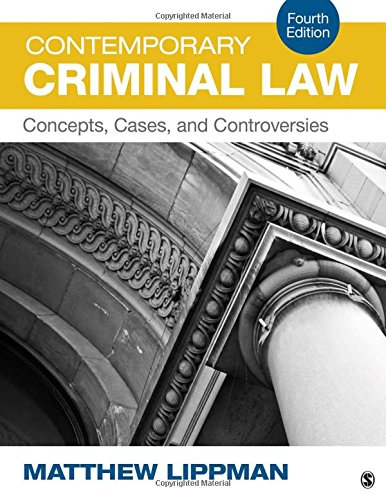 9781483379364: Contemporary Criminal Law: Concepts, Cases, and Controversies