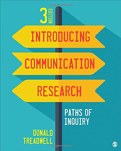 9781483379418: Introducing Communication Research: Paths of Inquiry