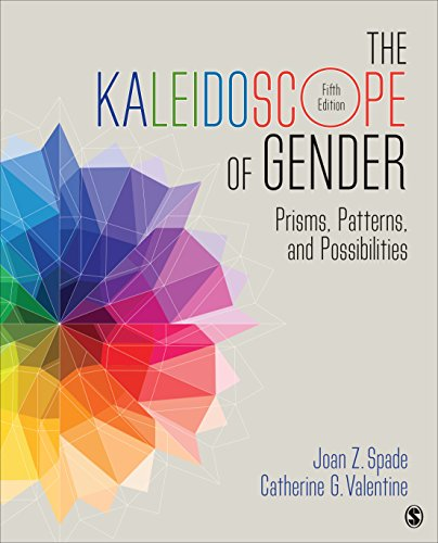 9781483379487: The Kaleidoscope of Gender: Prisms, Patterns, and Possibilities