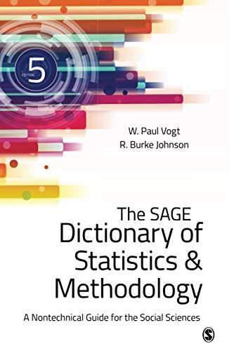 9781483381763: The SAGE Dictionary of Statistics & Methodology: A Nontechnical Guide for the Social Sciences