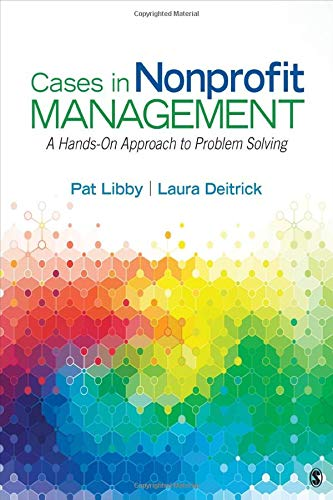 9781483383484: Cases in Nonprofit Management: A Hands-On Approach to Problem Solving