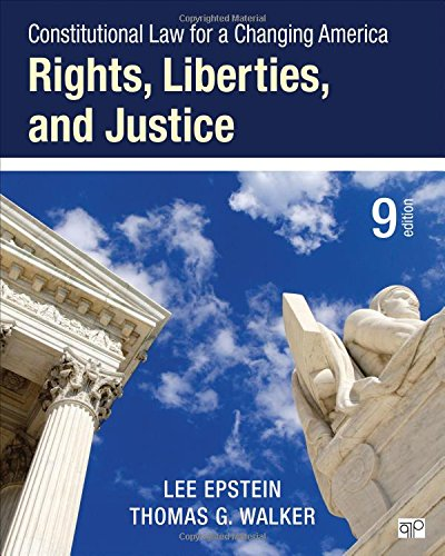 9781483384016: Constitutional Law for a Changing America: Rights, Liberties, and Justice (Ninth Edition)