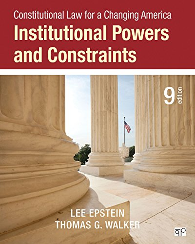 9781483384054: Constitutional Law for a Changing America: Institutional Powers and Constraints (Ninth Edition)