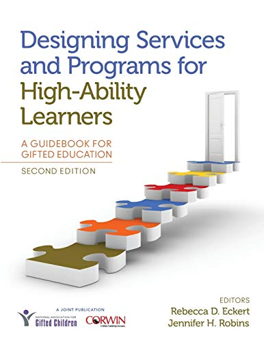 9781483387024: Designing Services and Programs for High-Ability Learners: A Guidebook for Gifted Education