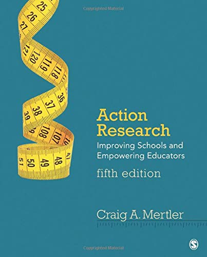 9781483389059: Action Research: Improving Schools and Empowering Educators