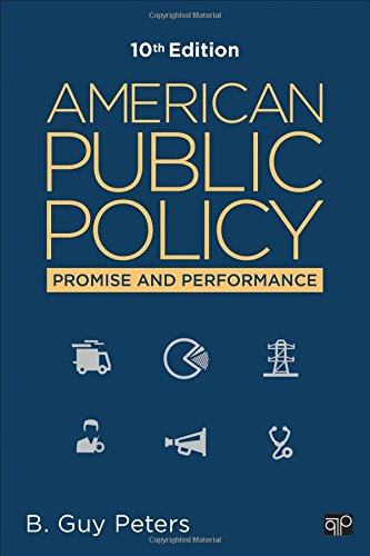 9781483391502: American Public Policy: Promise and Performance (Tenth Edition)