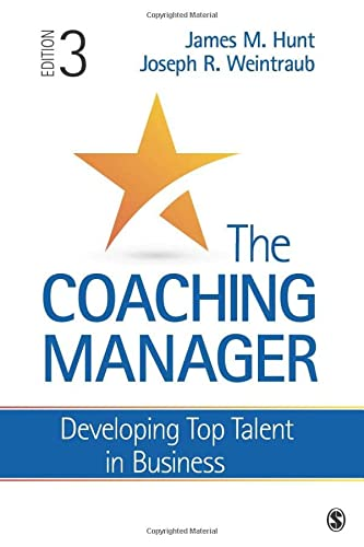 9781483391656: The Coaching Manager: Developing Top Talent in Business