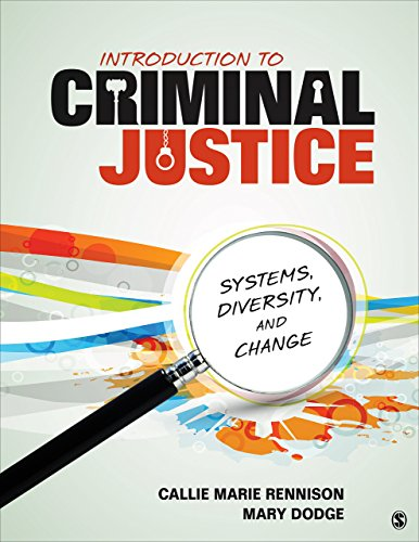 9781483393513: Introduction to Criminal Justice: Systems, Diversity, and Change