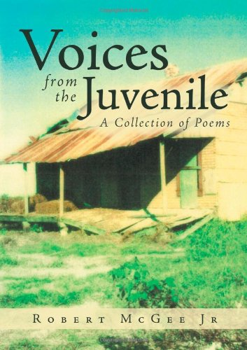 Voices From The Juvenile: Robert Mcgee Jr