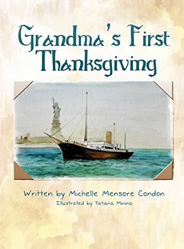 Grandmas First Thanksgiving: Michelle Mensore Condon