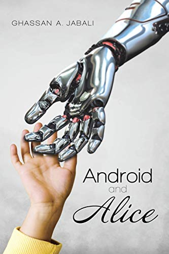 9781483402802: Android and Alice
