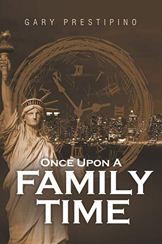 9781483409801: Once Upon A Family Time