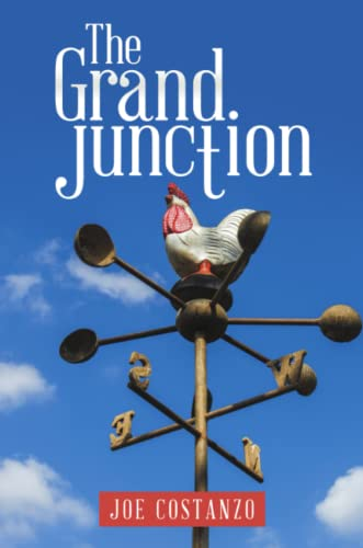 The Grand Junction: Costanzo, Joe