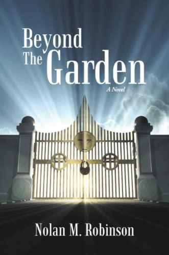 9781483412986: Beyond the Garden: A Novel