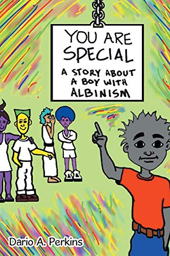 9781483413303: You Are Special: A Story About a Boy With Albinism