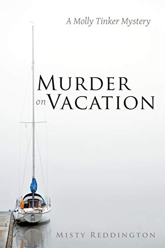 9781483414478: Murder on Vacation: A Molly Tinker Mystery
