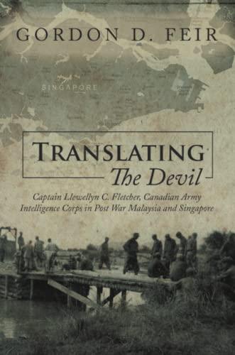 Translating the Devil: Captain Llewellyn C. Fletcher,: Gordon D Feir