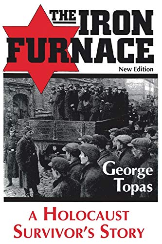 9781483415246: The Iron Furnace: A Holocaust Survivor's Story (New Edition)