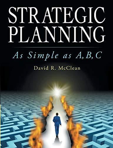 9781483422442: Strategic Planning: As Simple as A,B,C