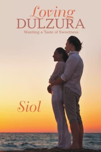 9781483425887: Loving Dulzura