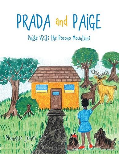 9781483427454: Prada and Paige: Paige Visits the Pocono Mountains