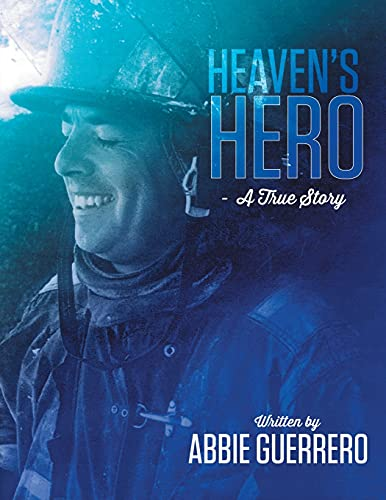 9781483427560: Heaven's Hero: A True Story
