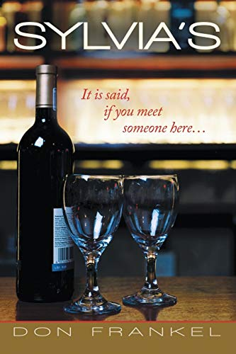 9781483427621: Sylvia's: It Is Said, If You Meet Someone Here