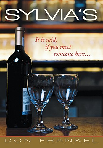 9781483427645: Sylvia's: It Is Said, If You Meet Someone Here ...