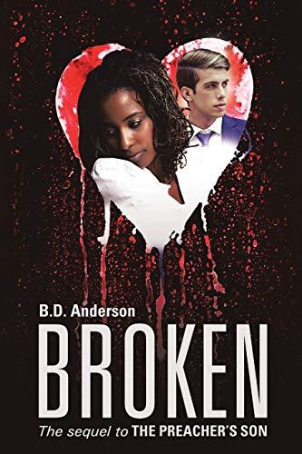 9781483427690: Broken: The Sequel to The Preacher's Son