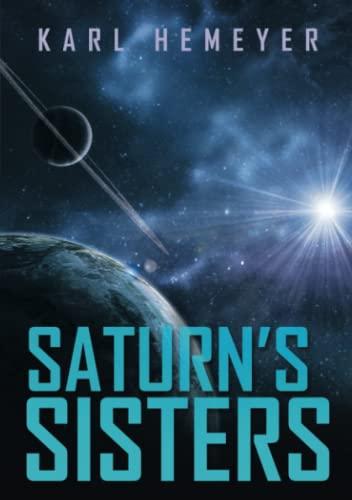 9781483427980: Saturn's Sisters