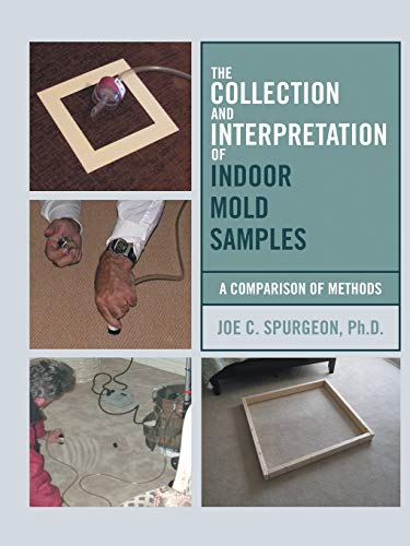 9781483430027: The Collection and Interpretation of Indoor Mold Samples: A Comparison of Methods