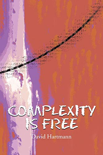 9781483430355: Complexity Is Free