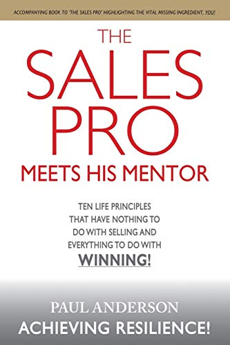 9781483430638: The Sales Pro Meets His Mentor