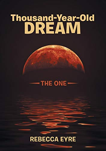 9781483430744: Thousand-Year-Old Dream: The One